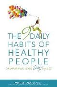 Cover-Bild zu The 9 Daily Habits of Healthy People: The Simple Planner to Add More Zing to Your Life von Lane, Melanie