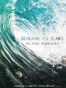 Cover-Bild zu Beneath the Scars von Moreland, Melanie