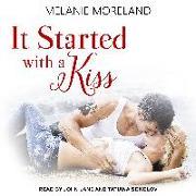 Cover-Bild zu It Started with a Kiss von Moreland, Melanie