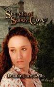 Cover-Bild zu Secrets of Sandy Cove von Wells, Melanie Lane