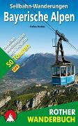 Cover-Bild zu Seilbahn-Wanderungen Bayerische Alpen von Herbke, Stefan