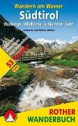 Cover-Bild zu Wandern am Wasser Südtirol von Wecker, Evamaria