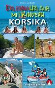Cover-Bild zu Erlebnisurlaub mit Kindern Korsika von Landwehr, Marion