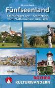 Cover-Bild zu Kulturwandern Fünfseenland von Rauch, Christian