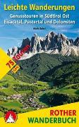 Cover-Bild zu Leichte Wanderungen Südtirol Ost von Zahel, Mark