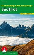 Cover-Bild zu Panoramawege und Aussichtsberge Südtirol von Zahel, Mark