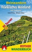 Cover-Bild zu Weinwandern Fränkisches Weinland von Heimler, Gerhard