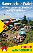 Cover-Bild zu Bayerischer Wald - Wandern & Einkehren von Krötz, Eva