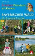 Cover-Bild zu Erlebniswandern mit Kindern Bayerischer Wald von Oechler, Heike