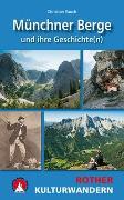 Cover-Bild zu Münchner Berge und ihre Geschichte(n) von Rauch, Christian