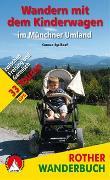 Cover-Bild zu Wandern mit dem Kinderwagen im Münchner Umland von Egelhaaf, Carmen