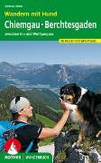 Cover-Bild zu Wandern mit Hund Chiemgau - Berchtesgaden von Obele, Andrea