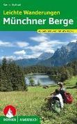 Cover-Bild zu Leichte Wanderungen Münchner Berge von Egelhaaf, Carmen
