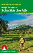 Cover-Bild zu Biosphärengebiet Schwäbische Alb. Wandern & Einkehren von Meier, Janina