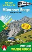 Cover-Bild zu Mit Bahn und Bus in die Münchner Berge von Abler, Gerhild