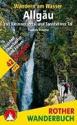 Cover-Bild zu Wandern am Wasser Allgäu mit Kleinwalsertal und Tannheimer Tal von Baumann, Franziska