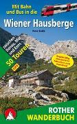 Cover-Bild zu Mit Bahn und Bus in die Wiener Hausberge von Backé, Peter
