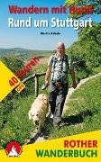 Cover-Bild zu Wandern mit Hund Rund um Stuttgart von Kuhnle, Martin