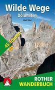 Cover-Bild zu Wilde Wege Dolomiten von Zahel, Mark