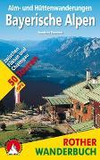 Cover-Bild zu Alm- und Hüttenwanderungen Bayerische Alpen von Baumann, Franziska