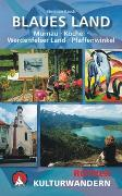 Cover-Bild zu Kulturwandern Blaues Land von Rauch, Christian