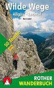 Cover-Bild zu Wilde Wege Allgäu - Lechtal von Zahel, Mark