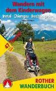 Cover-Bild zu Wandern mit dem Kinderwagen Inntal - Chiemgau - Berchtesgaden von Kohwagner, Sabine