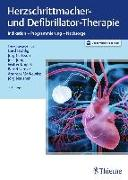 Cover-Bild zu Herzschrittmacher- und Defibrillator-Therapie von Fröhlig, Gerd (Hrsg.)