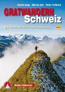 Cover-Bild zu Gratwandern Schweiz von Jung, Bernd
