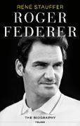 Cover-Bild zu Stauffer, René: Roger Federer (eBook)