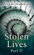 Cover-Bild zu Mondini, Hiam: Stolen Lives - Part II (eBook)