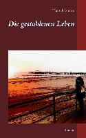 Cover-Bild zu Mondini, Hiam: Die gestohlenen Leben (eBook)