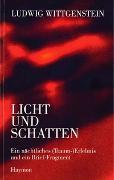 Cover-Bild zu Ludwig Wittgenstein - Licht und Schatten von Wittgenstein, Ludwig