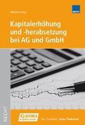 Cover-Bild zu Kapitalerhöhung und -herabsetzung AG und GmbH von Küng, Manfred