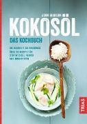 Cover-Bild zu Kokosöl - Das Kochbuch (eBook) von Madison, Jenni