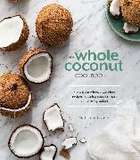 Cover-Bild zu The Whole Coconut Cookbook von Fraise, Nathalie