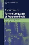 Cover-Bild zu Transactions on Pattern Languages of Programming IV (eBook) von Noble, James (Hrsg.)