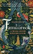 Cover-Bild zu Familiárisok (eBook) von Halls, Stacey