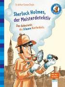 Cover-Bild zu Conan Doyle, Sir Arthur: Sherlock Holmes, der Meisterdetektiv. Das Geheimnis des blauen Karfunkels