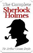 Cover-Bild zu Doyle, Arthur Conan: The Complete Sherlock Holmes (eBook)