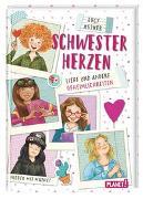 Cover-Bild zu Schwesterherzen 3: Liebe und andere Geheimlichkeiten von Astner, Lucy