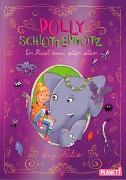 Cover-Bild zu Polly Schlottermotz 2: Ein Rüssel kommt selten allein von Astner, Lucy