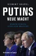 Cover-Bild zu Seipel, Hubert: Putins neue Macht