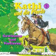 Cover-Bild zu Kathi und die Pferde, Folge 3: Gewinnen und Verlieren (Audio Download) von Berger, Mik