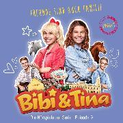 Cover-Bild zu Bibi & Tina - S1/09: Freunde sind auch Familie (Hörspiel zur Serie) (Audio Download) von Assenov, Viktoria