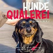 Cover-Bild zu Hundequälerei (Audio Download) von Liegener, Christoph-Maria
