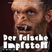 Cover-Bild zu Der falsche Impfstoff (Audio Download) von Liegener, Christoph-Maria