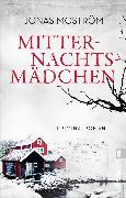 Cover-Bild zu Mitternachtsmädchen (eBook) von Moström, Jonas