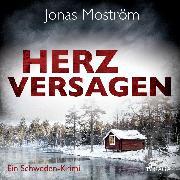 Cover-Bild zu Herzversagen - Ein Schweden-Krimi (Audio Download) von Moström, Jonas
