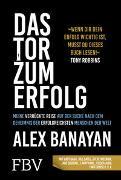 Cover-Bild zu Das Tor zum Erfolg von Banayan, Alex